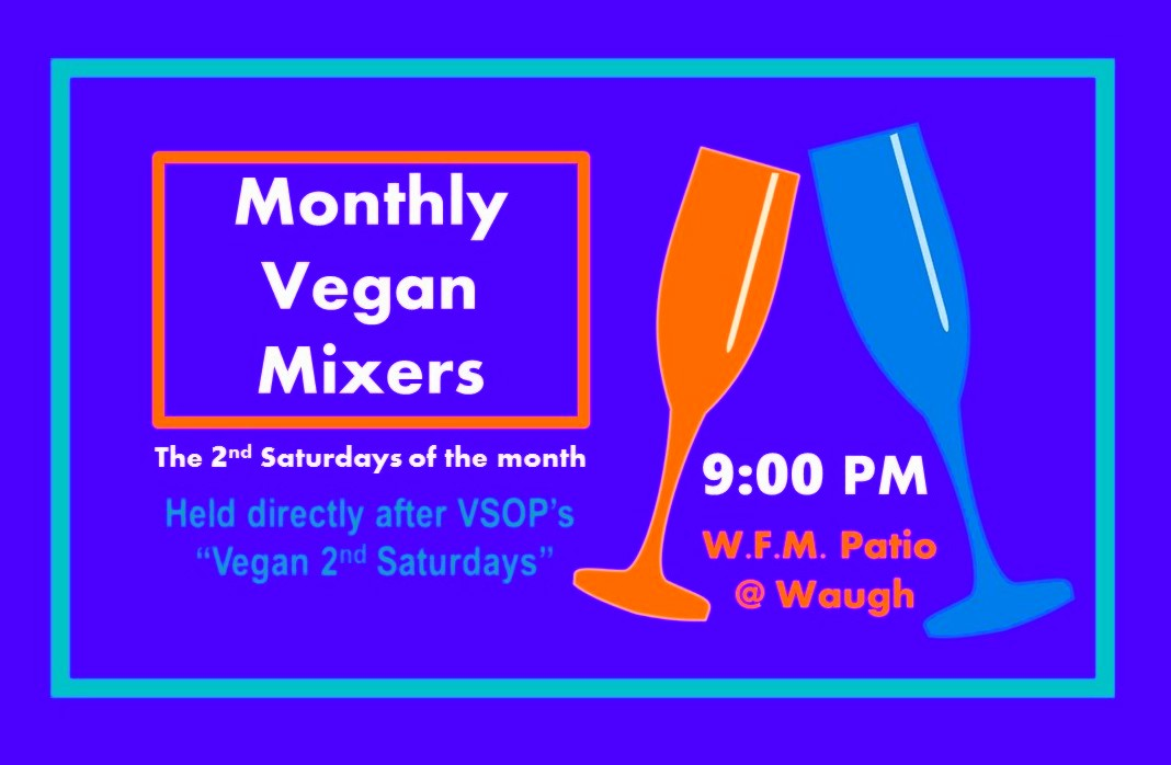 Monthly Vegan Mixer Houston 2nd Saturdays
