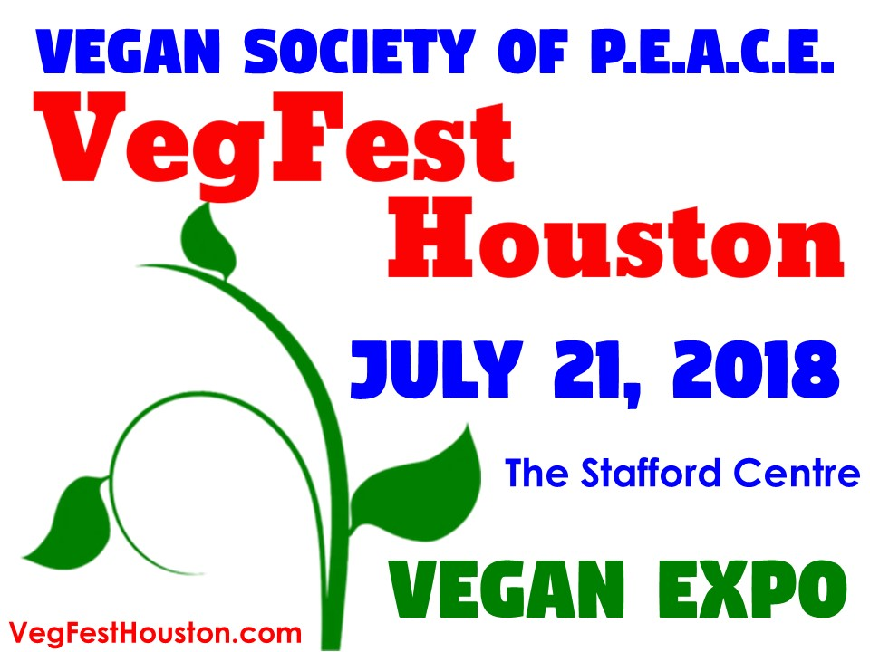 VegFest Houston Vegan Society of PEACE 2018 EXPO