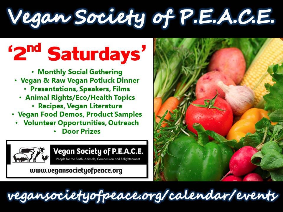 Vegan Society of PEACE 2nd Saturdays