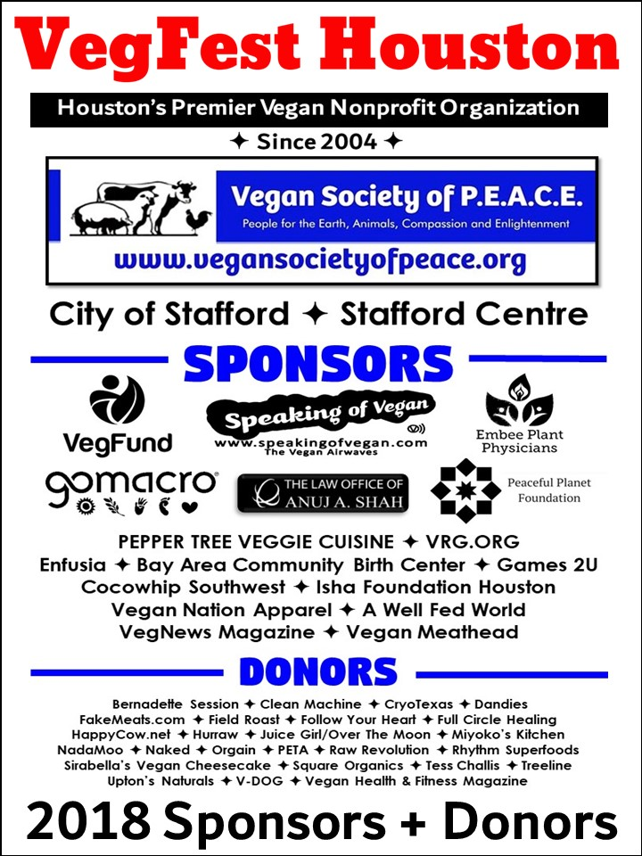 6th Annual VegFest Houston Vegan Society of PEACE Sponsor Donor 2018