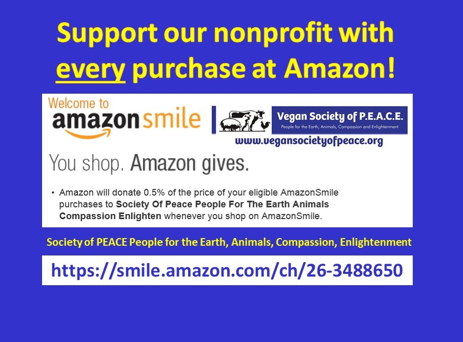 Amazon Smile Vegan Society of PEACE