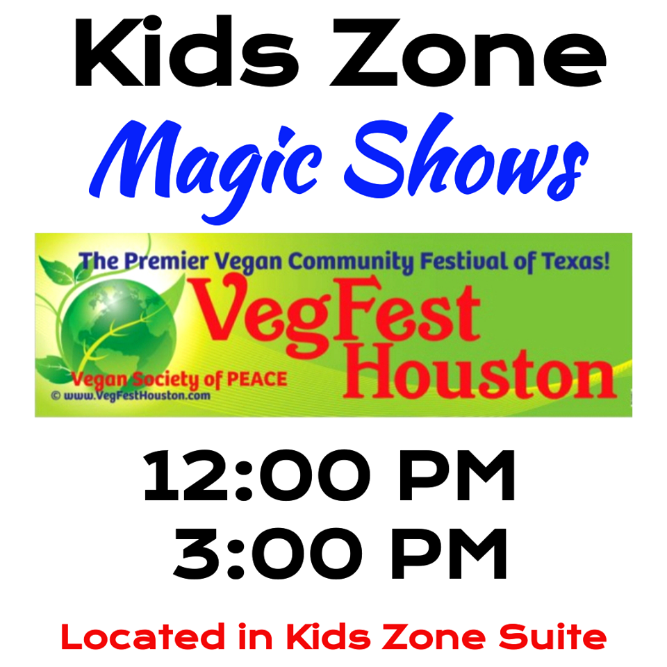 VegFest Houston 2018 6th Annual Vegan Magician show