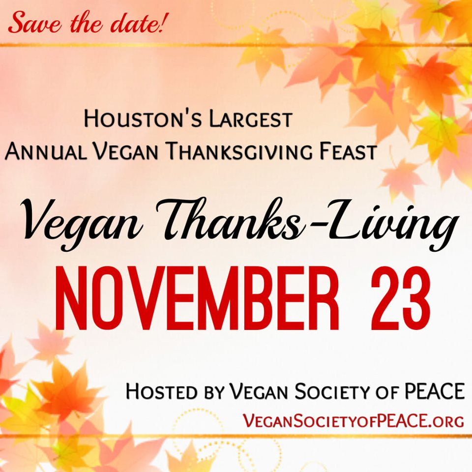 Vegan Society of PEACE ThanksLiving 13th Annual 2019