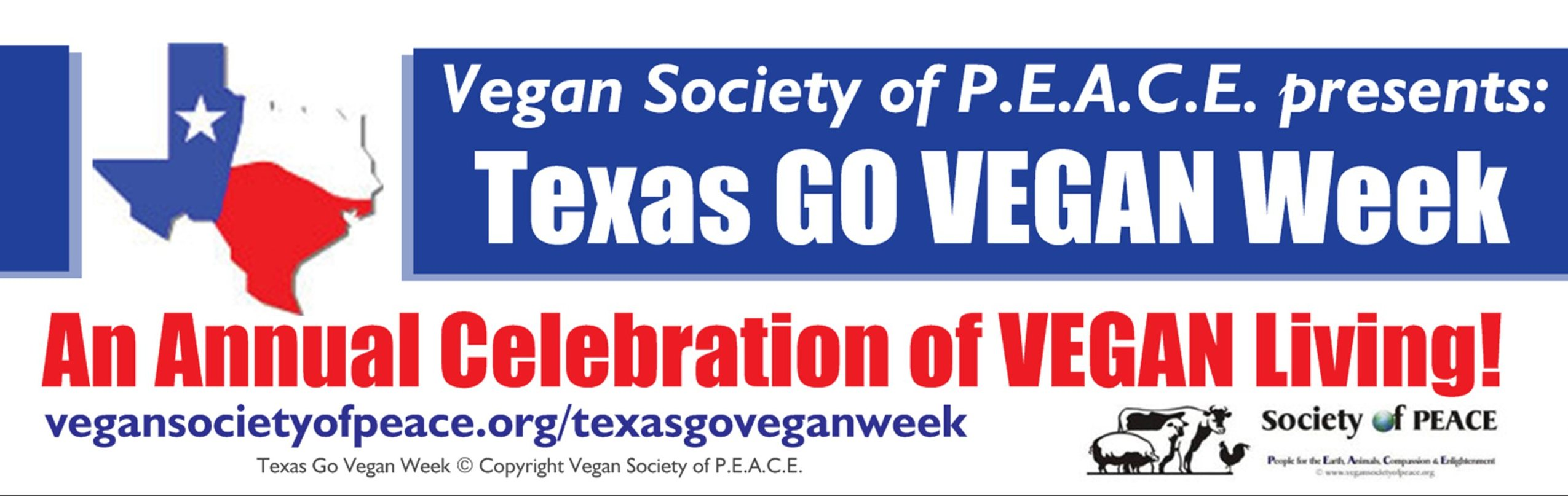 Texas Go Vegan Week Vegan Society of PEACE Annual