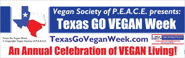 Vegan Society of PEACE Texas Go Vegan Week Campaign Banner