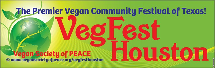 VegFest Houston Premier Vegan Festival Banner Copyright Vegan Society of PEACE