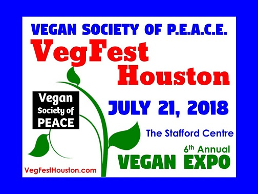 VegFest Houston 6th Annual 2018 Vegan Society of PEACE Festival Texas