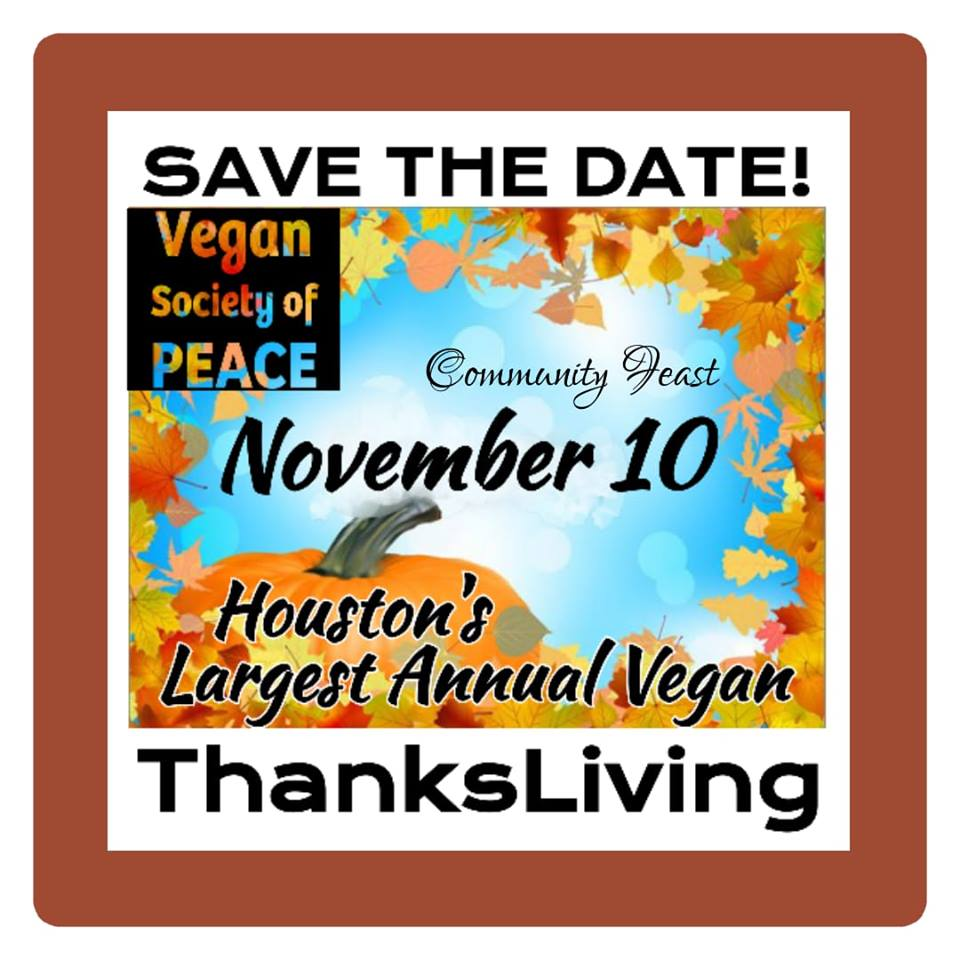 Vegan Society of PEACE ThanksLiving Annual 2018